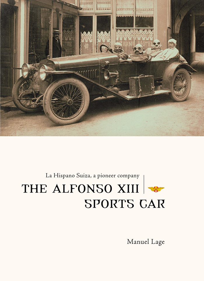 La hispano suiza, a pioneer company. the alfonso xiii sports