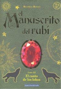 Manuscrito del rubi libro iii canto de los lobos