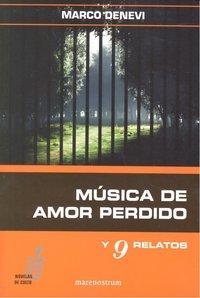 Musica de amor perdido y 9 relatos
