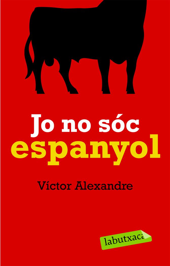 Jo no soc espanyol