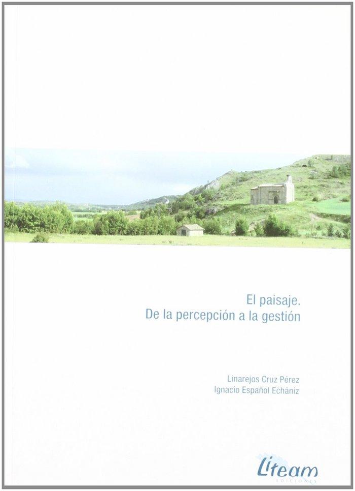 El paisaje : de la percepcion a la gestion