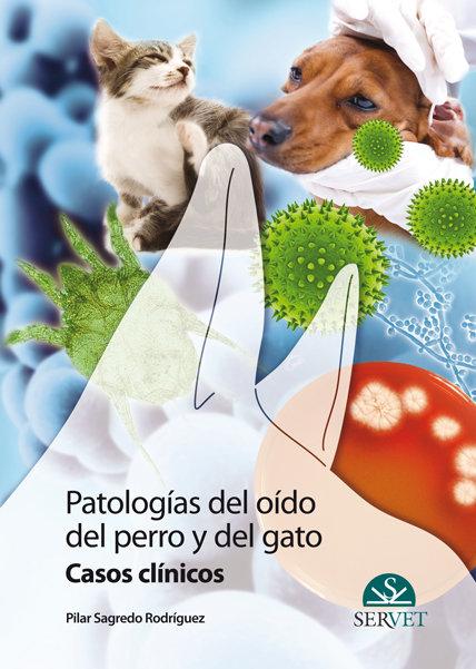Patologias del oido del perro y del gato