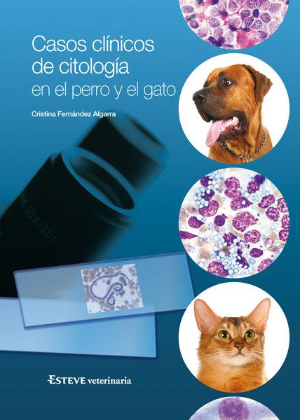 Casos clinicos de citologia en el perro y el gato