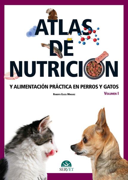 Atlas de nutricion y alimentacion practica en perros y gatos