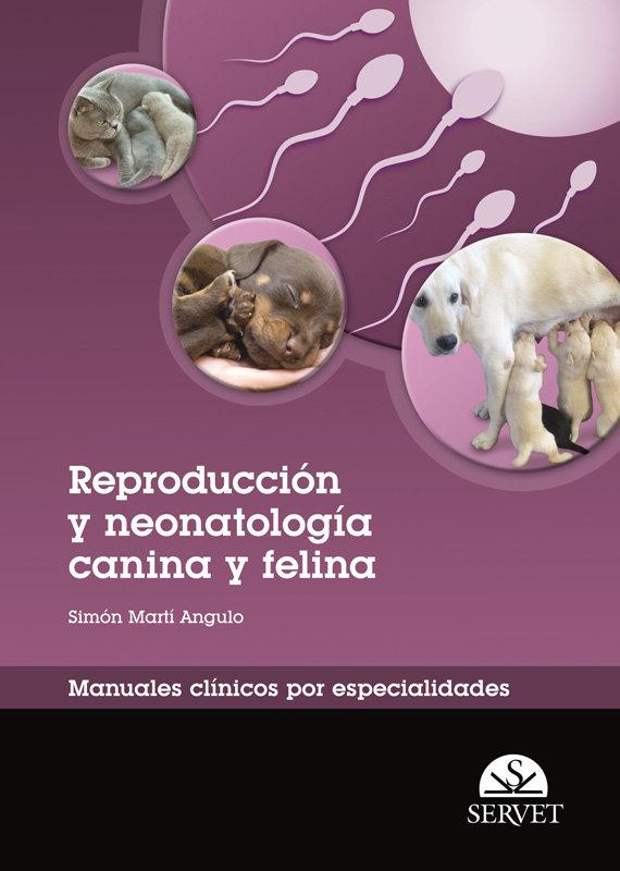 Reproduccion y neonatologia canina y felina