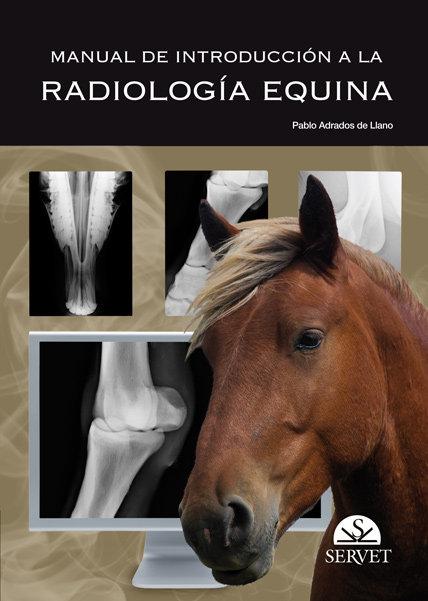 Manual de introduccion a la radiologia equina
