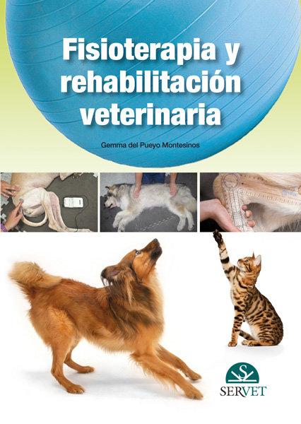 Fisiologia y rehabilitacion veterinaria