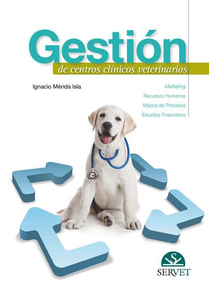 Gestion de centros clinicos veterinarios