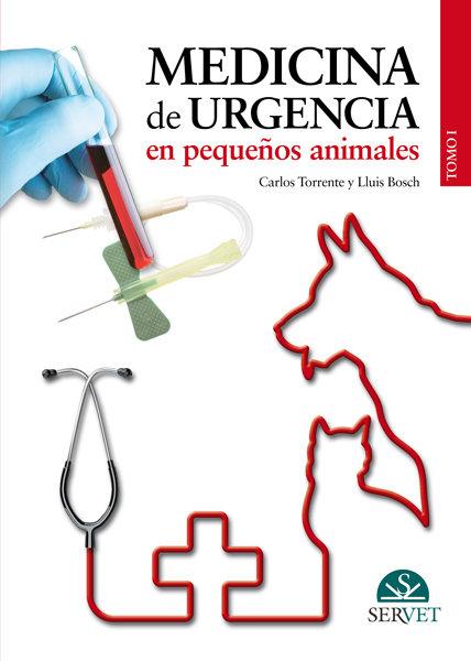 Medicina de urgencia en pequeños animales tomo 1