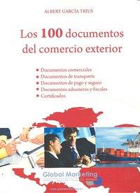 100 documentos del comercio exterior,los