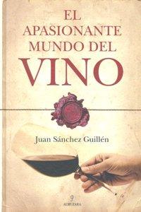 Apasionante mundo del vino,el
