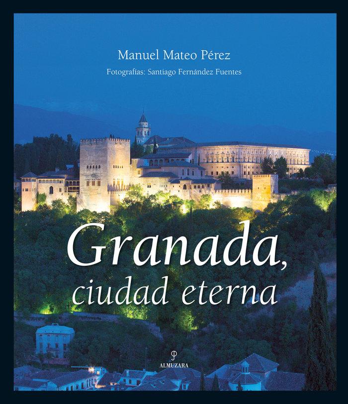 Granada ciudad eterna