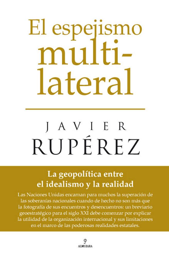 Espejismo multilateral,el