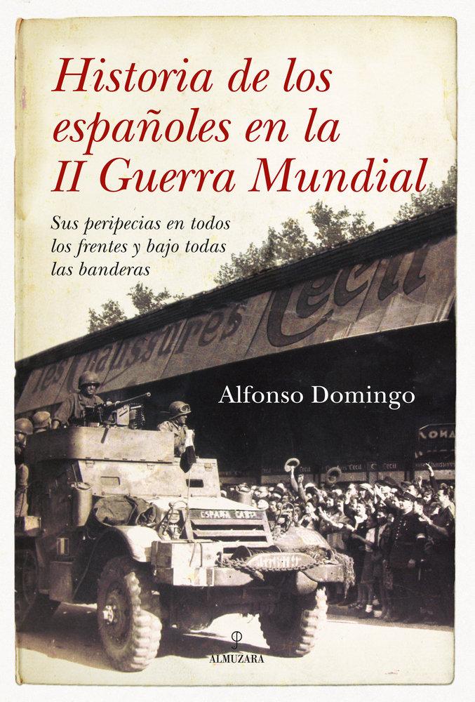 Historia de los españoles en la 2ª guerra mundial