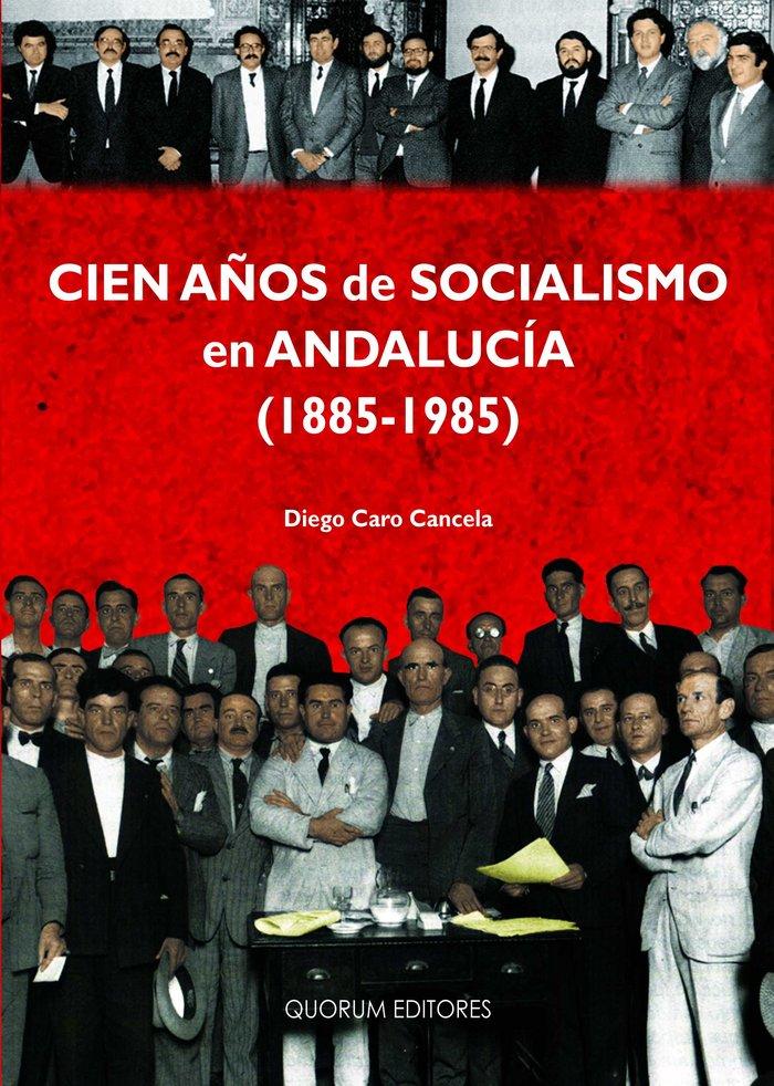 Cien años de socialismo en andalucia (1885-1985) (pod 1.1)