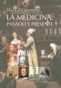 Medicina pasado y presente,la