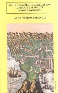 Islas y sistemas navegacion durante las edades media y moder