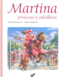 Martina princesas y caballeros