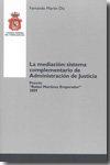 La mediacion: sistema complmentario de administracion de jus