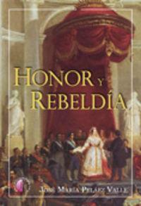 Honor y rebeldia