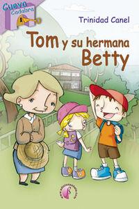 Tom y su hermana betty
