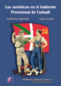 Sovieticos en el gobierno provisional de euzkadi,los
