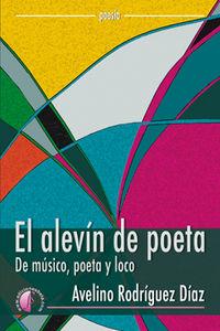 Alevin de poeta,el