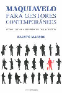 Maquiavelo para gestores contemporaneos