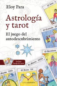 Astrologia y tarot el juego del autodescubrimiento