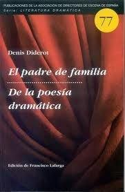 El padre de familia / de la poesia dramatica