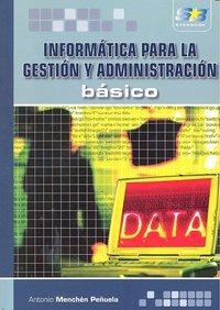 Informatica para la gestion y administracion basico