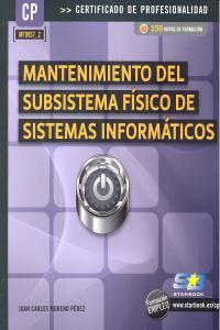Mantenimiento subsistema fisico de sistemas infor.cp mf0957