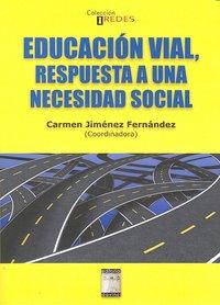 Educacion vial respuesta a una necesidad social