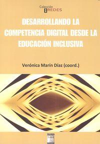 Desarrollando la competencia digital desde educacion inclus