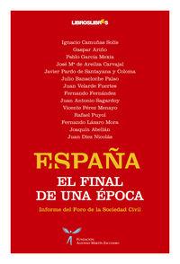 España el final de una epoca o.varias