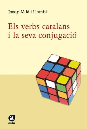 Els verbs catalans i la seva conjugacio