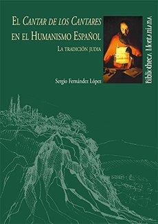 Cantar de los cantares en el humanismo español,el
