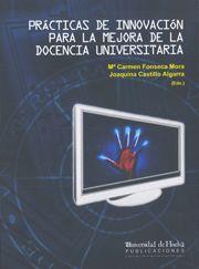 Practicas de innovacion para la mejora de la docencia univer
