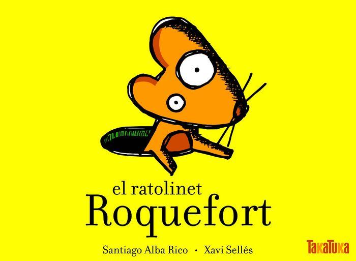 Ratolinet roquefort,el