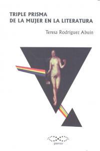 Triple prisma de la mujer en la literatura