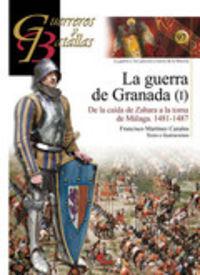 Guerreros y batallas nº 97 guerra de granada i