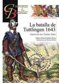 Guerreros y batallas 98 batalla de tuttlingen 1643