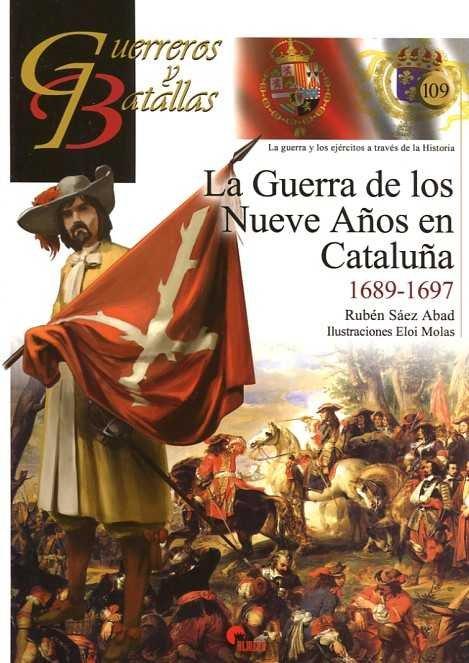 Guerra de los nueve años en cataluña 1689 1697,la