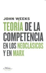 Teoria de la competencia en los neoclasicos y en marx