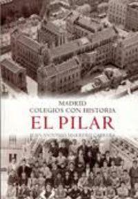 Madrid colegios con historia el pilar