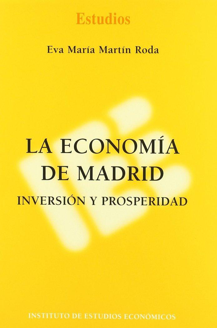 La economia de madrid inversion y prosperidad
