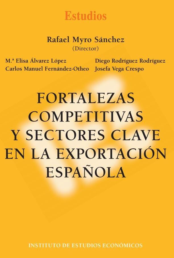 Fortalezas competitivas  y sectores clave en la exportacion
