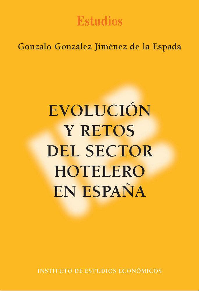 Evolucion y retos del sector hotelero en espaÑa