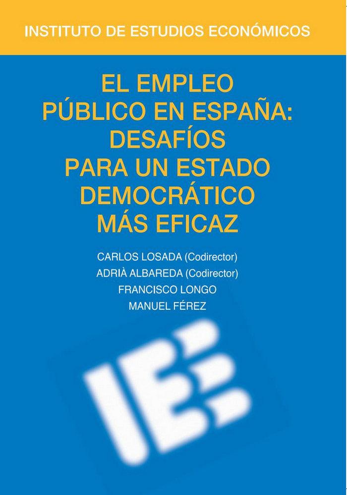 El empleo publico en espaÑa: desafios para un estado democra