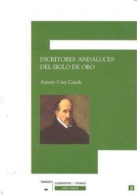 Escritores andaluces del siglo de oro